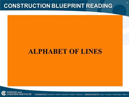 1 CONSTRUCTION BLUEPRINT READING ALPHABET OF LINES.