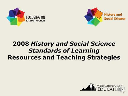2008 History and Social Science Standards of Learning Resources and Teaching Strategies.
