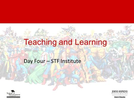 Teaching and Learning Day Four – STF Institute. Excel specialists! Juan Amador Andrea Schwarz Erdeen Britt Icy Jones Scott Crumpler Dana Twyman Mara Schanfield.