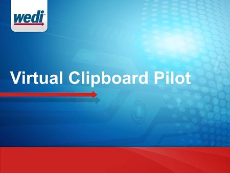 Virtual Clipboard Pilot. Sullivan Institute / MGMA Meeting Dec. 9 Held in Wash DC at BCBSA WEDI Health ID Card + ONC Blue Button = Patient In-take Process.