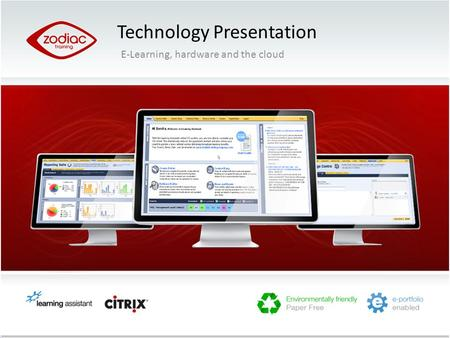 Technology Presentation E-Learning, hardware and the cloud.