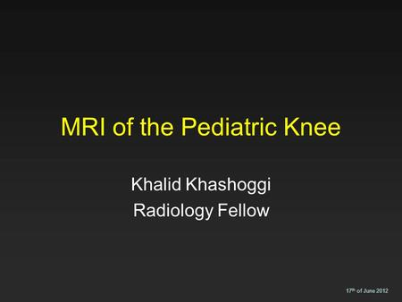 MRI of the Pediatric Knee