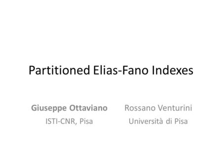 Partitioned Elias-Fano Indexes