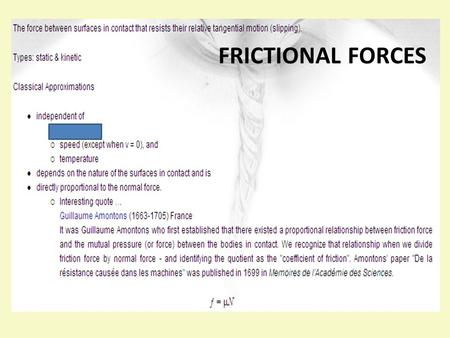 FRICTIO FRICTIONAL FORCES.