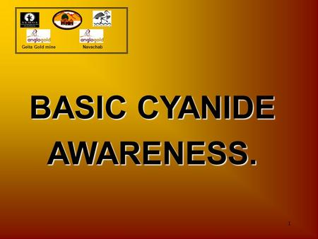 BASIC CYANIDE AWARENESS.