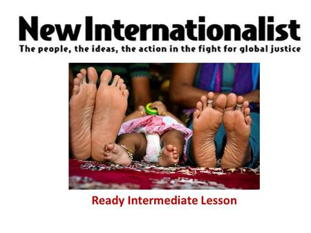 New Internationalist Easier English Ready Intermediate Lesson.