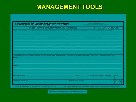 LEADERSHIP ASSESSMENT REPORT RATED CADET NAME UNITDUTY POSITION (Location if Spot Report) DATE RATED CADET SIGNATURE ASSESSOR NAME / INITIALS CADRE CADET.