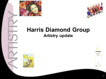 1 Harris Diamond Group Artistry update. 2 Artistry Client Form.