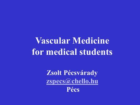 Vascular Medicine for medical students