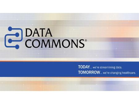 Today's Topics Data Commons' approach Data Commons' Services Use of MedBiquitious Professional Profile standard.
