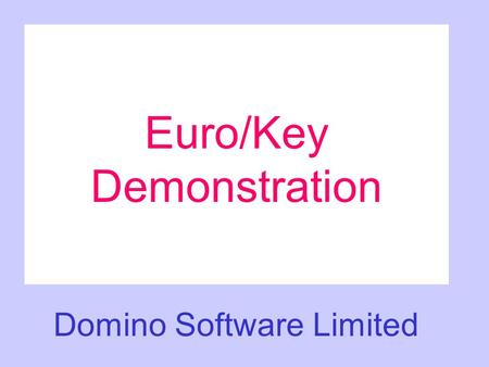 Euro/Key Demonstration Domino Software Limited. UNHS POL: BNT001J SBG: 000 INC:... BEN:.. DATE: 19MAY2002 FUND:..... SCROLL (B/F) : B MVMT DATE TYPE FUND.