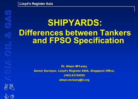 SHIPYARDS: Differences between Tankers and FPSO Specification