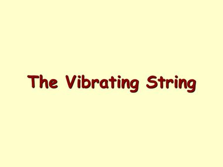 The Vibrating String.  During the last lab you explored the superposition of waves.  When two waves or more occupy the same region of a medium at the.