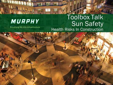 1 Toolbox Talk Sun Safety Health Risks In Construction.