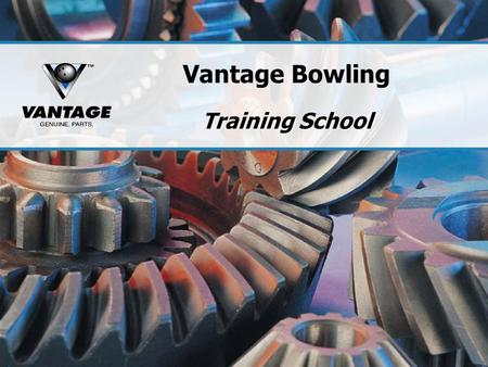 Vantage Bowling Training School