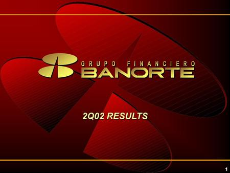 1 2Q02 RESULTS. 2 Highlights 1H02 1H01 2Q02 GFNORTE RESULTS GFNORTE GFNorte's Net Income (PS million) 912.6 1,141.0 GFNorte's Net Income (PS million)