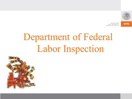 Department of Federal Labor Inspection. Yearly Training Program for Federal Labor Inspectors.