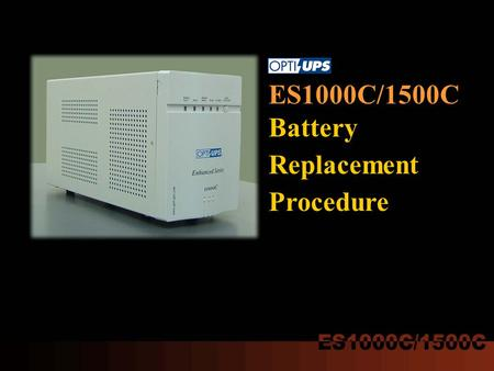 ES1000C/1500C Battery Replacement Procedure. 1.Pull off the front panel.