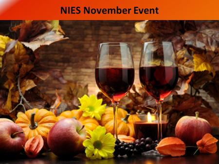 NIES November Event. Possibilities Home of Wine-O Bingo Wines from Washington and California Jill & Lee Kausen.