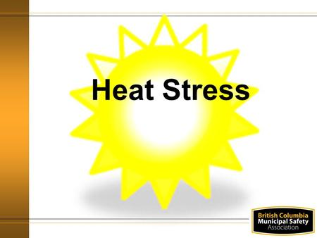 Heat Stress. Agenda Definitions Regulation Responsibilities Hazard identification Risk Assessment.