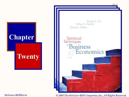 20- 1 Chapter Twenty McGraw-Hill/Irwin © 2005 The McGraw-Hill Companies, Inc., All Rights Reserved.