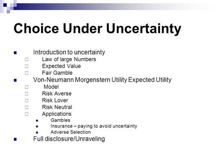 Choice Under Uncertainty