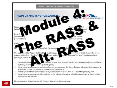 Module 4: The RASS & Alt. RASS 45 4-1. The RASS 45 4-2.