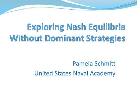 relationship between dominant strategy and nash equilibrium theory