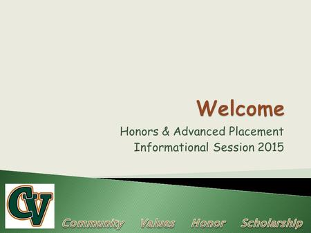 Honors & Advanced Placement Informational Session 2015.
