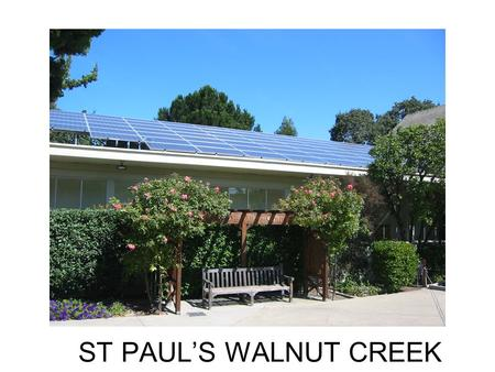 ST PAUL'S WALNUT CREEK. ANATOMY OF A SOLAR SYSTEM ST PAUL'S CHURCH WALNUT CREEK.