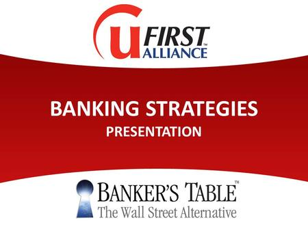 BANKING STRATEGIES PRESENTATION. Providing Full Circle Financial Solutions.