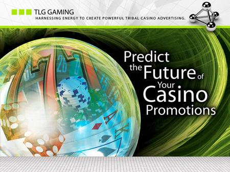 Kurt Gross TLG Gaming Ensuring the Success of Your Casino Promotions.