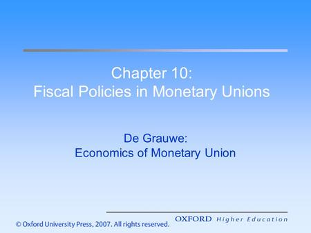 Chapter 10: Fiscal Policies in Monetary Unions