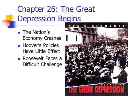 Chapter 26: The Great Depression Begins