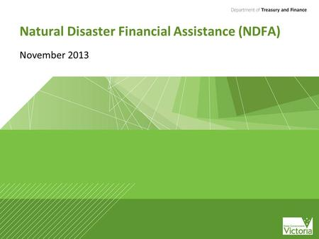 Natural Disaster Financial Assistance (NDFA) November 2013.