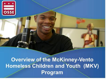 Overview of the McKinney-Vento Homeless Children and Youth (MKV) Program.