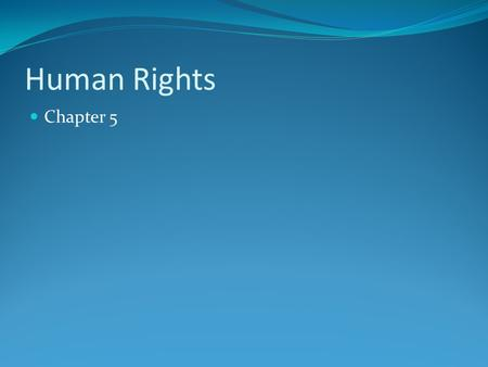 Human Rights Chapter 5. Human Rights Vs. Charter of Rights Human Rights protects against unfair treatment by other people or organizations. The Charter.