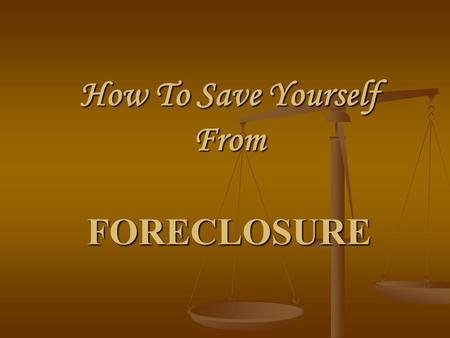 How To Save Yourself From FORECLOSURE. So many people don't realize that they can get themselves out of foreclosure! They are unaware of the options and.