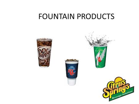 FOUNTAIN PRODUCTS.