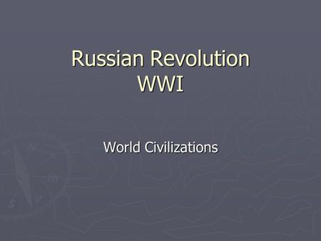 "Russian Revolution WWI World Civilizations. Bellringer ► What does the ""I"" stand for in M.A.I.N.?"