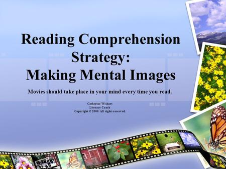 Reading Comprehension Strategy: Making Mental Images