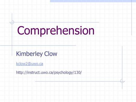 Comprehension Kimberley Clow