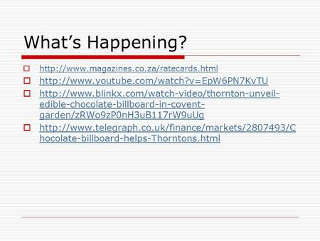 What's Happening?    