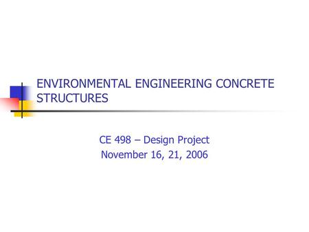 ENVIRONMENTAL ENGINEERING CONCRETE STRUCTURES