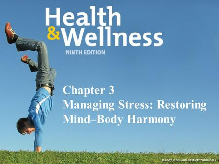 Chapter 3 Managing Stress: Restoring Mind–Body Harmony.