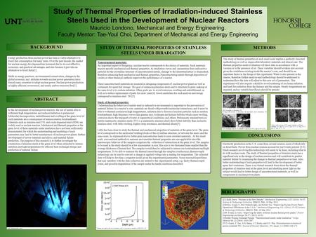 Study of Thermal Properties of Irradiation-induced Stainless Steels Used in the Development of Nuclear Reactors Mauricio Londono, Mechanical and Energy.