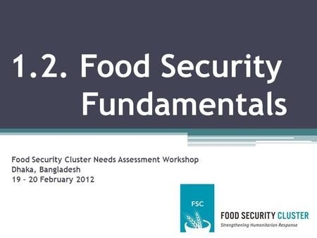 1.2. Food Security Fundamentals