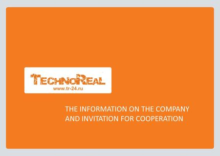 THE INFORMATION ON THE COMPANY AND INVITATION FOR COOPERATION.