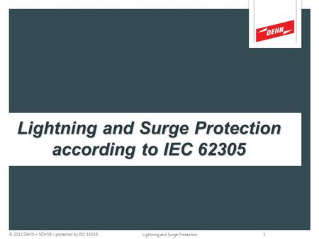 DEHN + SÖHNE Lightning and Surge Protection according to IEC 62305