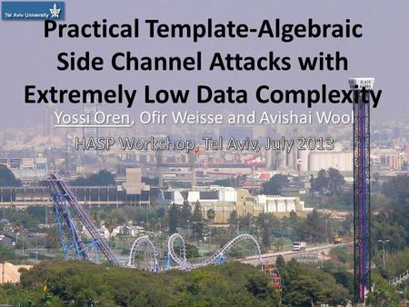 Practical Template-Algebraic Side Channel Attacks with Extremely Low Data Complexity 1.
